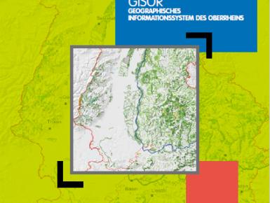 Aufbau eines geographischen Informationssystems für das Gebiet des Oberrheins « GISOR » als Grundlage für eine gemeinsame Raumentwicklung